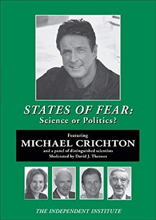 States of Fear: Science or Politics?
